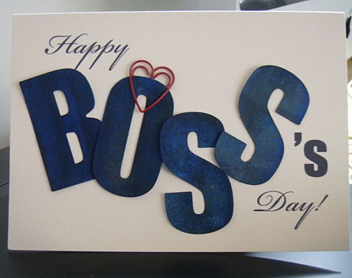 Click Here To View A Bigger Image Of This Happy Bosss Day Card