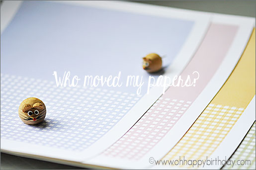 scrapbook paper/Scrapbook Papers: Who Moved My Papers?