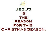 christmas verses - jesus is the reason for this christmas season