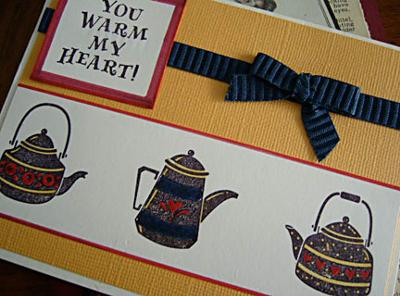 You Warm My Heart - A Teapots Card